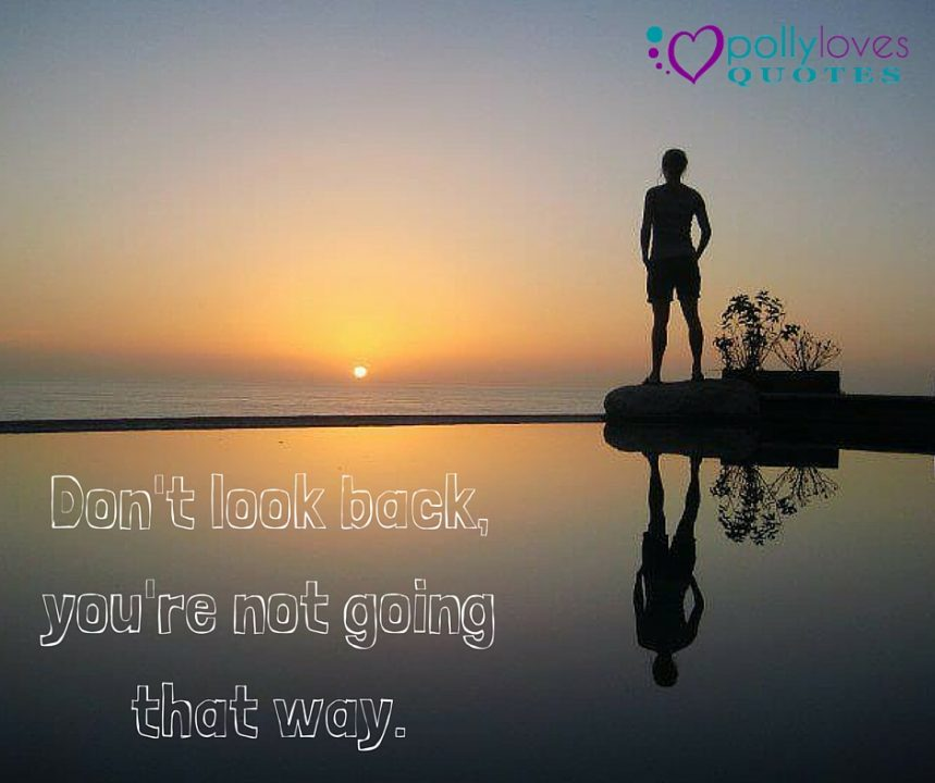 do not look back