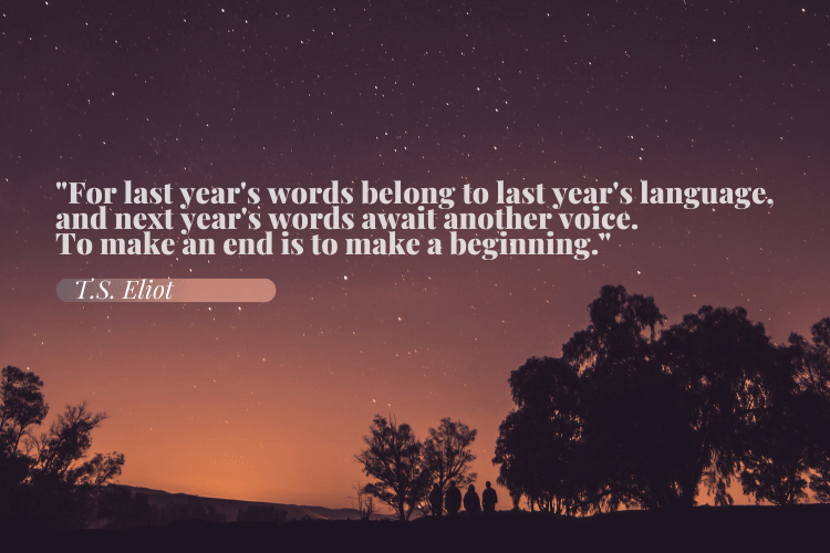 For last year's words belong to last year's language