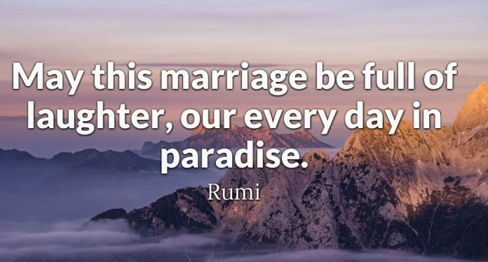 May this marriage be full of laughter, our every day in paradise