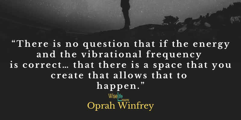 There is no question that if the energy and the vibrational frequency is correct… that there is a space that you create that allows that to happen