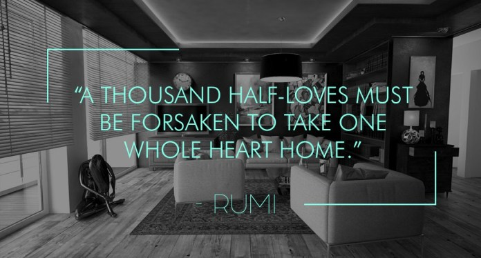 A thousand half-loves must be forsaken to take one whole heart home